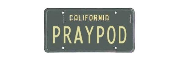PrayPod